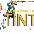 Découvrez le monde de Tintin / Discover the world of Tintin!