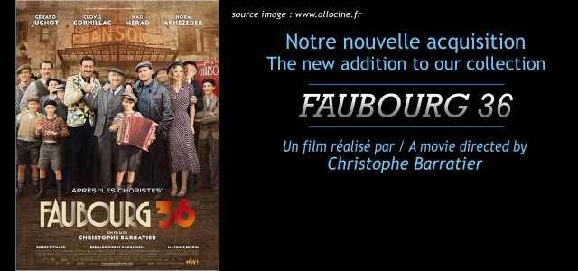 """Faubourg 36"", un film de Christophe Barratier / ""Paris 36"", a movie directed by Christophe Barratier."
